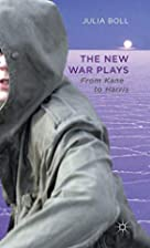 The New War Plays: From Kane to Harris by…