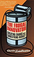 The Frugal Innovator: Creating Change on a…