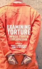 Examining Torture: Empirical Studies of…