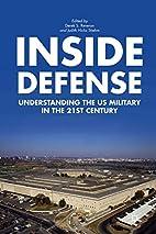 Inside Defense: Understanding the US…