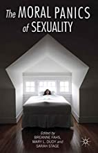 The Moral Panics of Sexuality by Breanne…