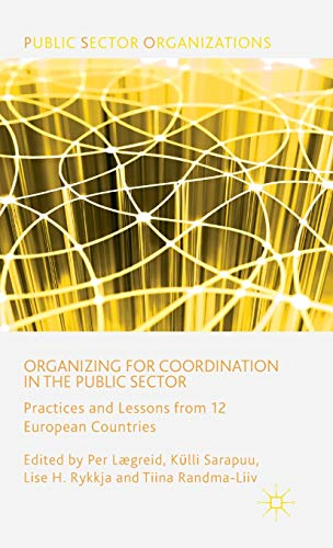 organizing-for-coordination-in-the-public-sector-practices-and-lessons-from-12-european-countries-public-sector-organizations