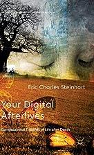 Your Digital Afterlives: Computational…