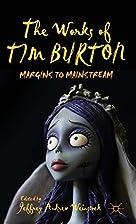The Works of Tim Burton: Margins to…