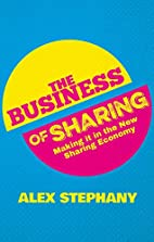 The Business of Sharing: Making it in the…