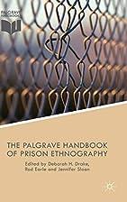 The Palgrave Handbook of Prison Ethnography…