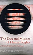 The Uses and Misuses of Human Rights: A…