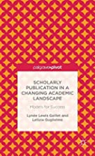 Scholarly Publication in a Changing Academic…