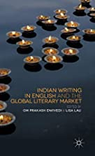 Indian writing in English and the global…
