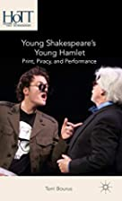 Young Shakespeare's Young Hamlet:…