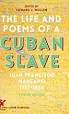 The Life and Poems of a Cuban Slave: Juan…