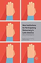 New Institutions for Participatory Democracy…