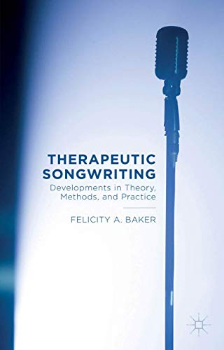 therapeutic-songwriting-developments-in-theory-methods-and-practice