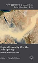 Regional Insecurity After the Arab…