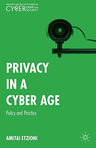 privacy-in-a-cyber-age-policy-and-practice-palgrave-macmillans-studies-in-cybercrime-and-cybersecurity