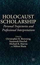 Holocaust Scholarship: Personal Trajectories…