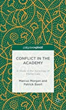 Conflict in the Academy: A Study in the…