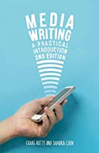 Media Writing: A Practical Introduction by…