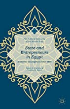 State and Entrepreneurs in Egypt: Economic…