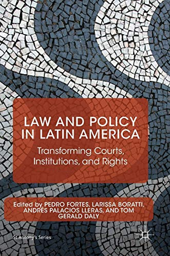 law-and-policy-in-latin-america-transforming-courts-institutions-and-rights-st-antonys-series