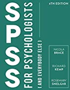 SPSS for Psychologists: And Everybody Else…
