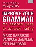 Improve Your Grammar (Palgrave Study Skills)…