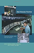 Rail Human Factors: Supporting reliability,…