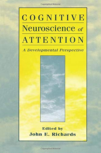 cognitive-neuroscience-of-attention-a-developmental-perspective