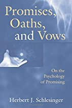 Promises, Oaths, and Vows: On the Psychology…