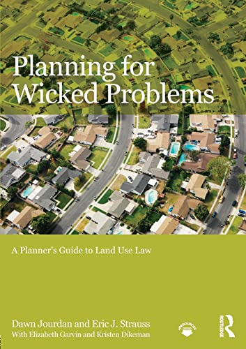 planning-for-wicked-problems-a-planners-guide-to-land-use-law