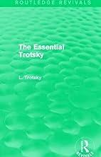The Essential Trotsky (Routledge Revivals)…