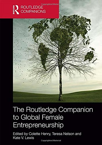 the-routledge-companion-to-global-female-entrepreneurship-routledge-companions-in-business-management-and-accounting