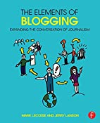 The Elements of Blogging: Expanding the…