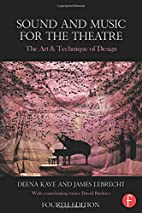Sound and Music for the Theatre: The Art &…