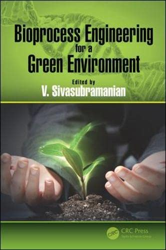 bioprocess-engineering-for-a-green-environment