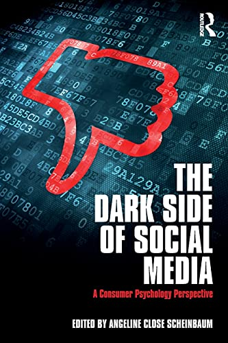 the-dark-side-of-social-media-a-consumer-psychology-perspective
