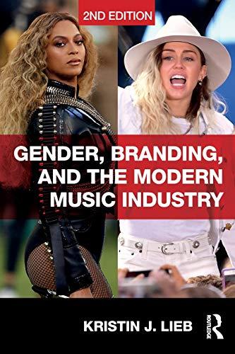 gender-branding-and-the-modern-music-industry-the-social-construction-of-female-popular-music-stars