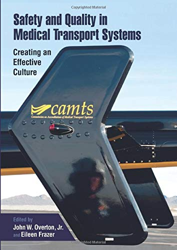 safety-and-quality-in-medical-transport-systems-creating-an-effective-culture