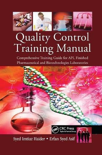 quality-control-training-manual-comprehensive-training-guide-for-api-finished-pharmaceutical-and-biotechnologies-laboratories