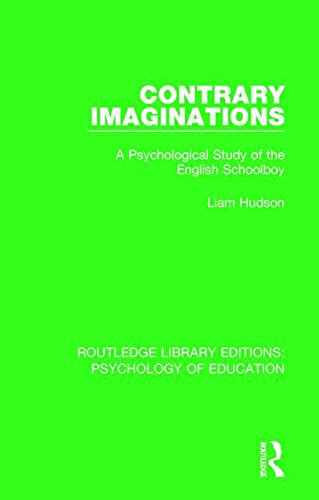 contrary-imaginations-a-psychological-study-of-the-english-schoolboy-routledge-library-editions-psychology-of-education-volume-24