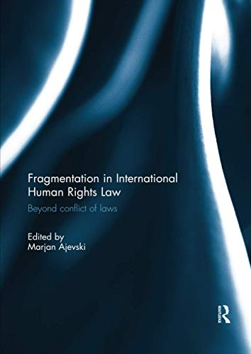 fragmentation-in-international-human-rights-law-beyond-conflict-of-laws