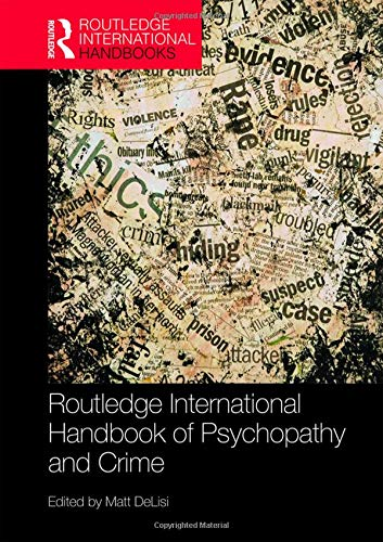 routledge-international-handbook-of-psychopathy-and-crime-routledge-international-handbooks