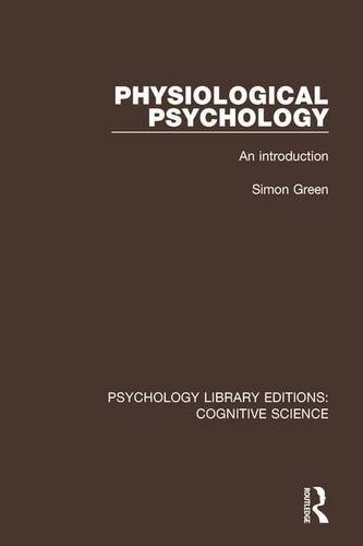 physiological-psychology-an-introduction-psychology-library-editions-cognitive-science-volume-13