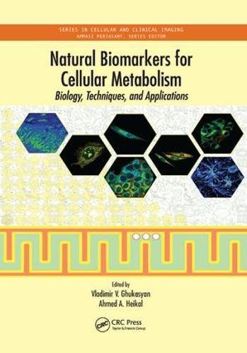 natural-biomarkers-for-cellular-metabolism-biology-techniques-and-applications-series-in-cellular-and-clinical-imaging
