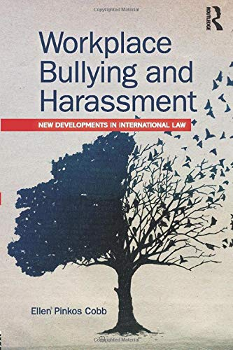 workplace-bullying-and-harassment-new-developments-in-international-law