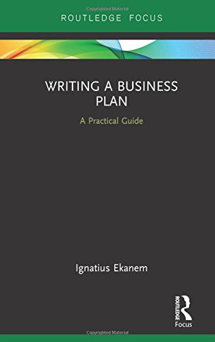 writing-a-business-plan-a-practical-guide-routledge-focus-on-business-and-management