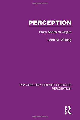 perception-from-sense-to-object-psychology-library-editions-perception-volume-34