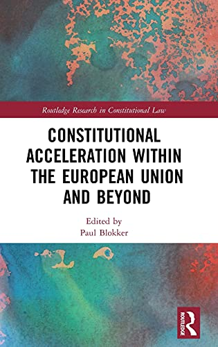 constitutional-acceleration-within-the-european-union-and-beyond-routledge-research-in-constitutional-law