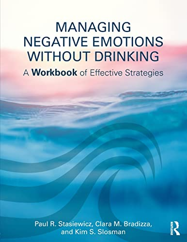 managing-negative-emotions-without-drinking-a-workbook-of-effective-strategies