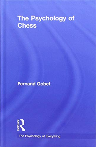 the-psychology-of-chess-the-psychology-of-everything